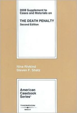 Cases and Materials on the Death Penalty