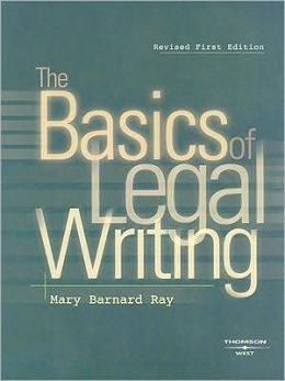The\Basics of Legal Writing
