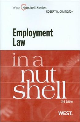 Employment Law in a Nutshell, 3d