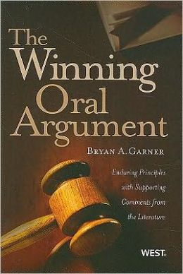 The\Winning Oral Argument:Enduring Principles with Supporting Comments from the Literature