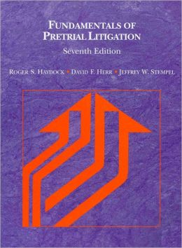Fundamentals of Pretrial Litigation