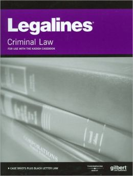 Legalines on Criminal Law, 8th, Keyed to Kadish
