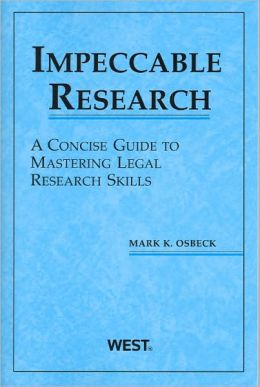 Impeccable Research, A Concise Guide to Mastering Legal Research Skills