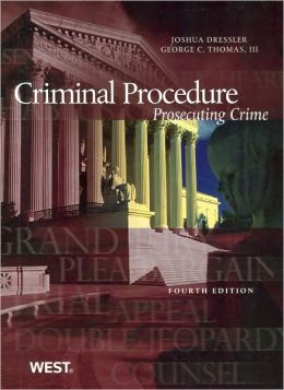 Criminal Procedure:Prosecuting Crime, 4th