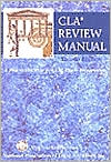 CLA Review Manual: A Practical Guide to CLA Exam Preparation