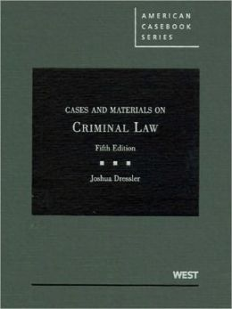 Cases and Materials on Criminal Law, 5th
