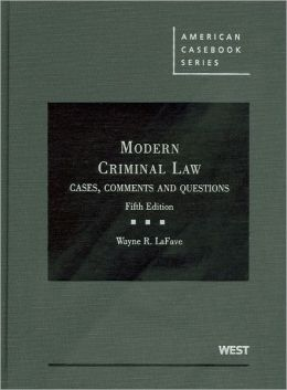 Modern Criminal Law:Cases, Comments and Questions