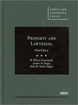 Property and Lawyering, 3d