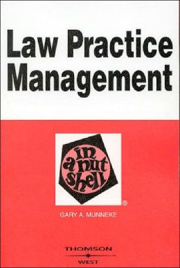 Law Practice Management in a Nutshell 2003