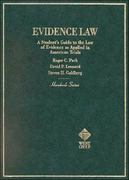 Hornbook on Evidence Law: A Student's Guide to the Law of Evidence as applied to American Trials