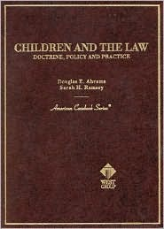 Children and the Law - Doctrine, Policy and Practice