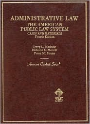 Administrative Law (American Casebook Series): The American Public Law System