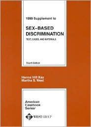 Supplement to Text, Cases and Materials on Sex-Based Discrimination