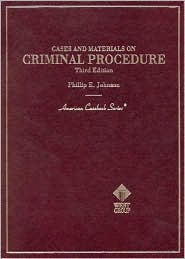 Cases and Materials on Criminal Procedure