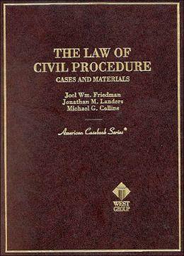 Civil Procedure, Cases and Materials