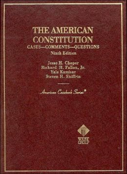 The\American Constitution:Cases, Comments, Questions