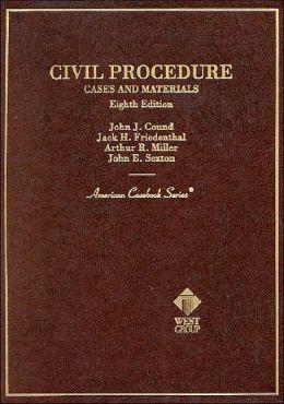 Civil Procedure:Cases and Materials