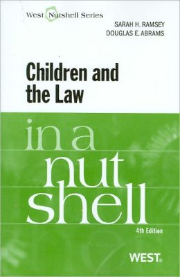 Children and the Law in a Nutshell:4th Edition