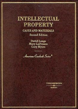 Intellectual Property:Cases and Materials