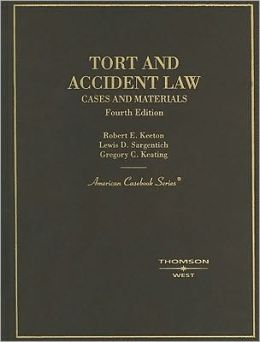 Tort and Accident Law, Cases and Materials