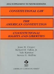 Constitutional Law, The American Constitution, Constitutional Rights and Liberties 2002 Supplement