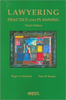 Lawyering:Practice and Planning