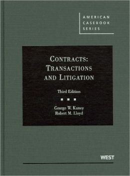 Contracts:Transactions and Litigation
