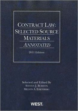 Contract Law:Selected Source Materials Annotated 2011