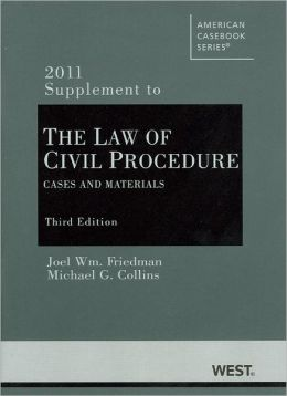 Civil Procedure:Cases and Materials, 2011 Supplement