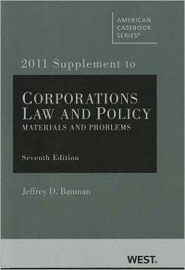 Corporations:Law and Policy, Materials and Problems
