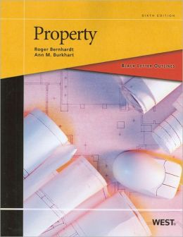 Black Letter Outline on Property, 6th