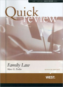 Perlin's Sum and Substance Quick Review of Family Law, 7th (Due Out Sept 2012)