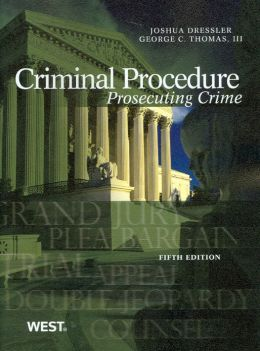 Criminal Procedure:Prosecuting Crime