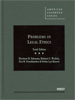 Problems in Legal Ethics, 10th