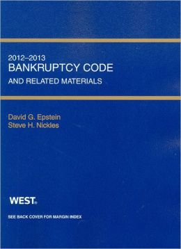 Bankruptcy Code and Related Source Materials, 2012-2013