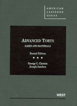 Advanced Torts, Cases and Materials, 2d