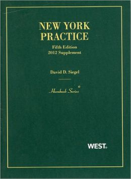 New York Practice, 5th,Student Edition, 2012 Supplement
