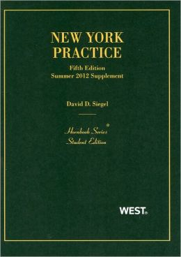 New York Practice, 5th, Student Edition, Summer 2012 Supplement