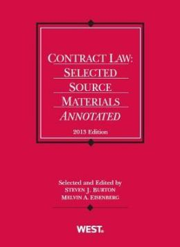 Contract Law: Selected Source Materials Annotated