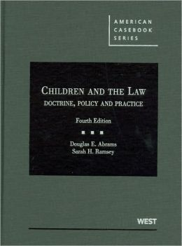 Children and the Law:Doctrine, Policy and Practice, 4th
