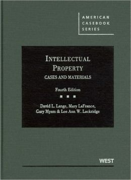 Intellectual Property, Cases and Materials, 4th