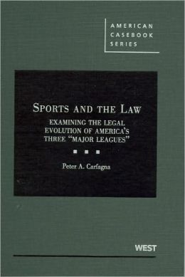 Sports and the Law:Examining the Legal Evolution of America's Three Major Leagues