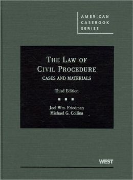 The\Law of Civil Procedure:Cases and Materials, 3d