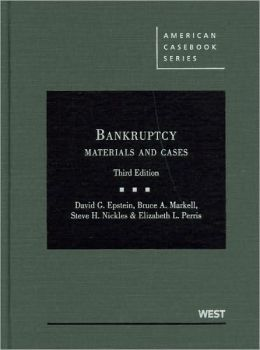 Bankruptcy:Materials and Cases, 3d