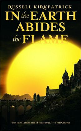 In the Earth Abides the Flame (Fire of Heaven Series #2)