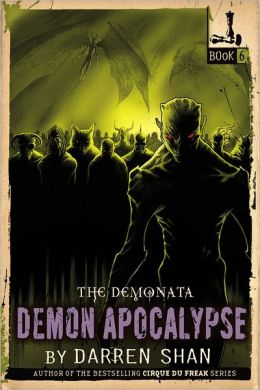Demon Apocalypse (Demonata Series #6)