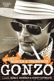 Book Cover Image. Title: Gonzo:  The Life of Hunter S. Thompson, Author: Corey Seymour