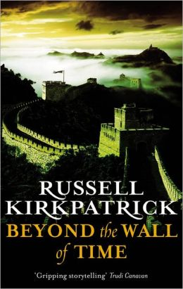 Beyond the Wall of Time (Broken Man Series #3)
