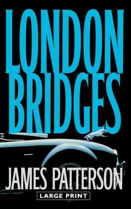London Bridges (Alex Cross Series #10)