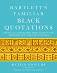 Book Cover Image. Title: Bartlett's Familiar Black Quotations, Author: Retha  Powers